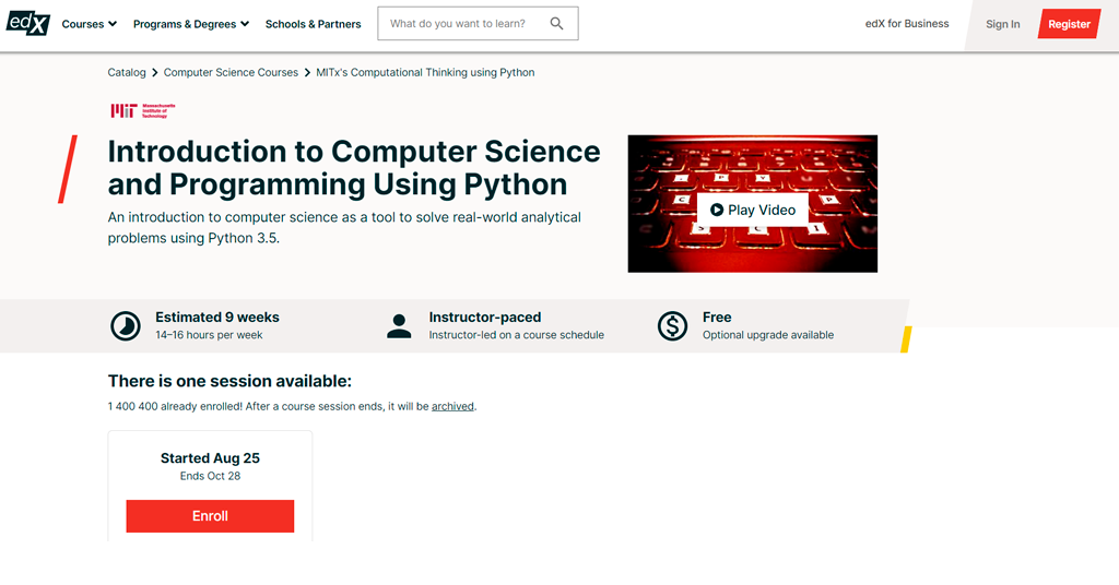 Massachusetts Institute of Technology — Introduction to Computer Science and Programming Using Python