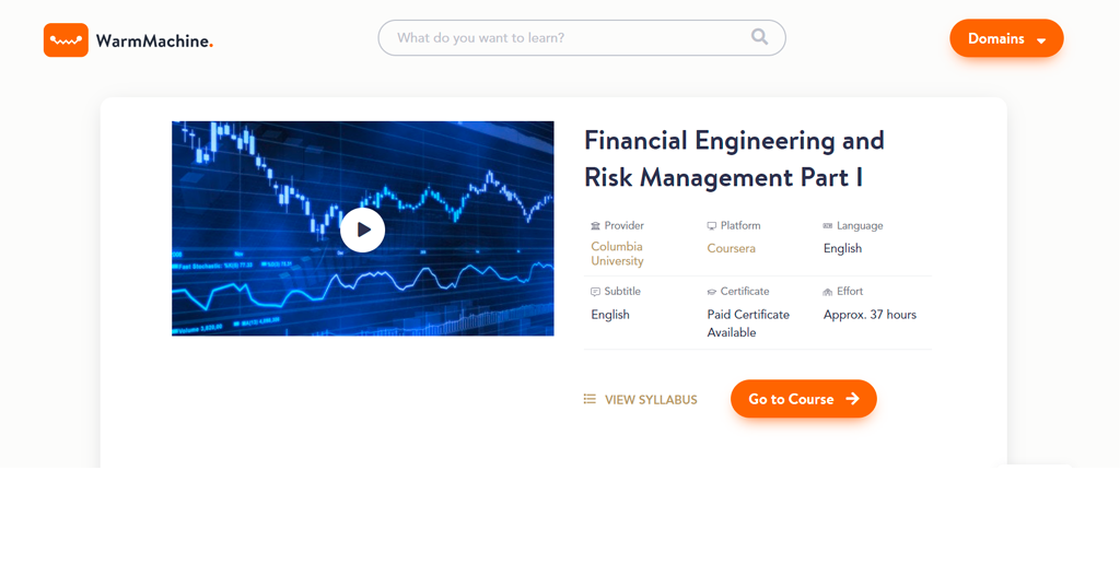 Columbia University — Financial Engineering and Risk Management Part I